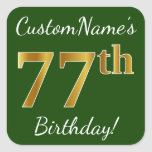 [ Thumbnail: Green, Faux Gold 77th Birthday + Custom Name Sticker ]
