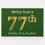 [ Thumbnail: Green, Faux Gold 77th Birthday Party + Custom Name Guest Book ]