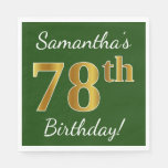 [ Thumbnail: Green, Faux Gold 78th Birthday + Custom Name Napkin ]