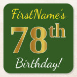 [ Thumbnail: Green, Faux Gold 78th Birthday + Custom Name Paper Coaster ]