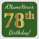 [ Thumbnail: Green, Faux Gold 78th Birthday + Custom Name Sticker ]