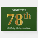 [ Thumbnail: Green, Faux Gold 78th Birthday Party + Custom Name Guest Book ]