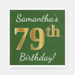 [ Thumbnail: Green, Faux Gold 79th Birthday + Custom Name Napkin ]