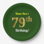 [ Thumbnail: Green, Faux Gold 79th Birthday + Custom Name Paper Plate ]