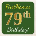 [ Thumbnail: Green, Faux Gold 79th Birthday + Custom Name Paper Coaster ]