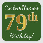 [ Thumbnail: Green, Faux Gold 79th Birthday + Custom Name Sticker ]