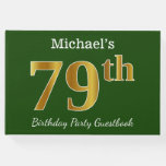 [ Thumbnail: Green, Faux Gold 79th Birthday Party + Custom Name Guest Book ]