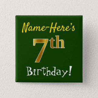 Green, Faux Gold 7th Birthday, With Custom Name Button