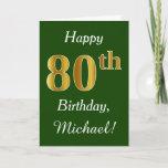 [ Thumbnail: Green, Faux Gold 80th Birthday + Custom Name Card ]
