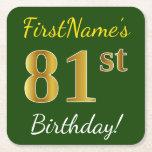 [ Thumbnail: Green, Faux Gold 81st Birthday + Custom Name Paper Coaster ]