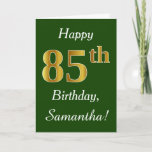 [ Thumbnail: Green, Faux Gold 85th Birthday + Custom Name Card ]