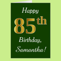 Green, Faux Gold 85th Birthday   Custom Name Card