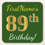 [ Thumbnail: Green, Faux Gold 89th Birthday + Custom Name Paper Coaster ]