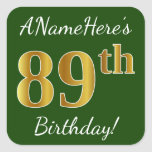 [ Thumbnail: Green, Faux Gold 89th Birthday + Custom Name Sticker ]