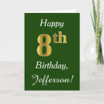 [ Thumbnail: Green, Faux Gold 8th Birthday + Custom Name Card ]
