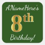[ Thumbnail: Green, Faux Gold 8th Birthday + Custom Name Sticker ]