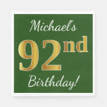 [ Thumbnail: Green, Faux Gold 92nd Birthday + Custom Name Napkin ]