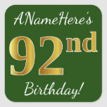 [ Thumbnail: Green, Faux Gold 92nd Birthday + Custom Name Sticker ]