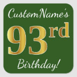 [ Thumbnail: Green, Faux Gold 93rd Birthday + Custom Name Sticker ]