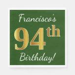 [ Thumbnail: Green, Faux Gold 94th Birthday + Custom Name Paper Napkin ]