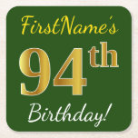 [ Thumbnail: Green, Faux Gold 94th Birthday + Custom Name Paper Coaster ]