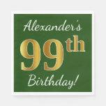 [ Thumbnail: Green, Faux Gold 99th Birthday + Custom Name Napkin ]