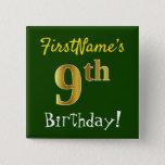 [ Thumbnail: Green, Faux Gold 9th Birthday, With Custom Name Button ]