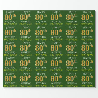 """Green, Faux Gold """"HAPPY 80th BIRTHDAY"""" Wrapping Paper"""