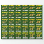 """[ Thumbnail: Green, Faux/Imitation Gold, """"40th Birthday"""" Wrapping Paper ]"""