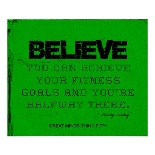 Green Fitness Poster - Believe!