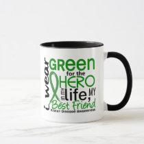 Green For Hero 2 Best Friend Kidney Disease Mug