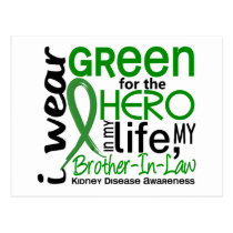 Green For Hero 2 Brother-In-Law Kidney Disease Postcard