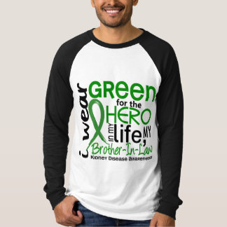 Green For Hero 2 Brother-In-Law Kidney Disease T-Shirt
