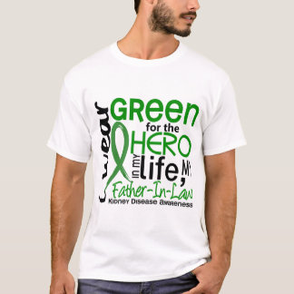 Green For Hero 2 Father-In-Law Kidney Disease T-Shirt