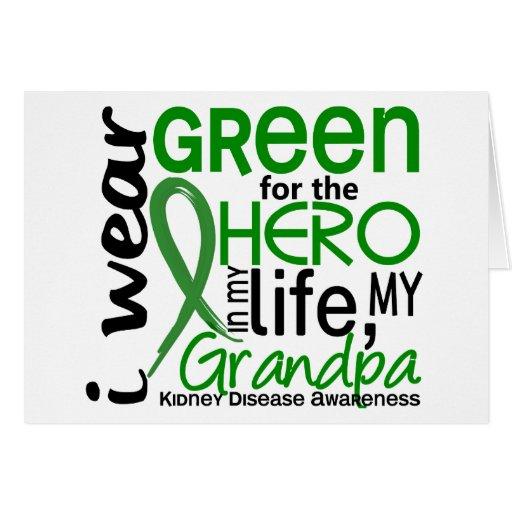 Green For Hero 2 Grandpa Kidney Disease Greeting Card