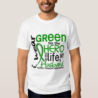 Green For Hero 2 Husband Kidney Disease T Shirt
