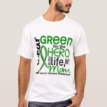 Green For Hero 2 Mom Kidney Disease T-Shirt
