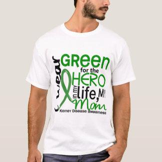 Green For Hero 2 Mom Kidney Disease T-Shirt