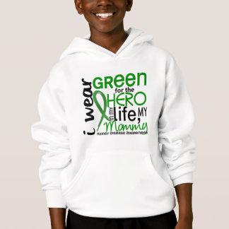 Green For Hero 2 Mommy Kidney Disease Hoodie