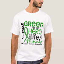 Green For Hero 2 Mommy Kidney Disease T-Shirt