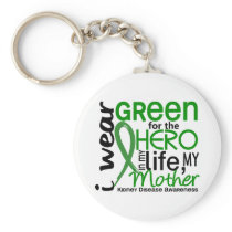 Green For Hero 2 Mother Kidney Disease Keychain