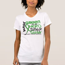 Green For Hero 2 Sister Kidney Disease T-Shirt