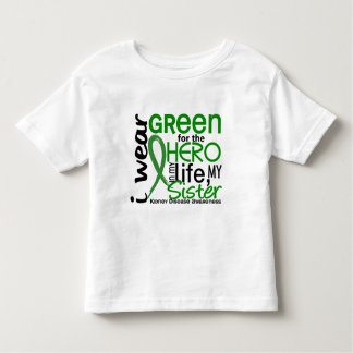 Green For Hero 2 Sister Kidney Disease Toddler T-shirt