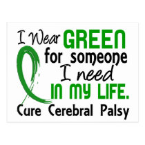 Green For Someone I Need Cerebral Palsy Postcard