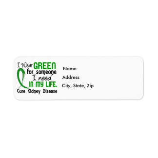 Green For Someone I Need Kidney Disease Label