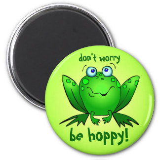 Green Frog Dont Worry Be Hoppy Magnets