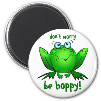 Green Frog Dont Worry Be Hoppy White Magnets