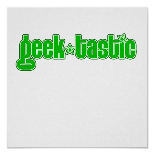 Green Geektastic Poster