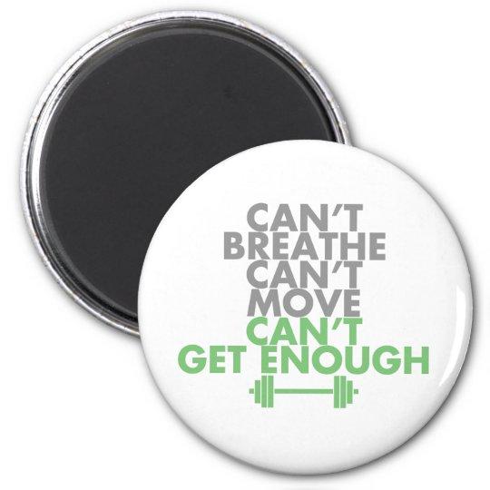 "Green ""Get Enough"" Magnet"