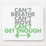 "Green ""Get Enough"" Mouse Pad"